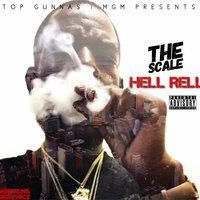 The Scale — Hell Rell