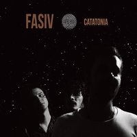 Catatonia — FASIV