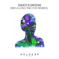 Been A Long Time — Daddy's Groove