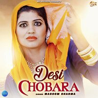 Desi Chobara - Single — Masoom Sharma