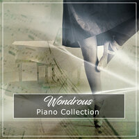#16 Wondrous Piano Collection — Pianoramix, London Piano Consort, RPM (Relaxing Piano Music), Pianoramix, RPM (Relaxing Piano Music), London Piano Consort