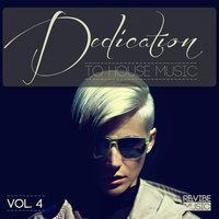 Dedication to House Music, Vol. 4 — сборник
