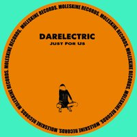 Just for Us — Darelectric