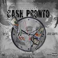 Cash Pronto — Offset, Jose Guapo