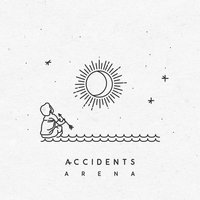 Arena — Accidents