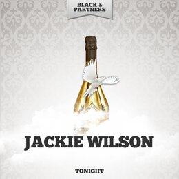 Tonight — Jackie Wilson