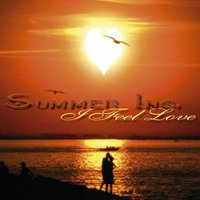 I Feel Love — Summer Inc.