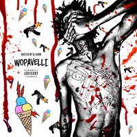 Wopavelli (Hosted by DJ Shon) — Lil Wop