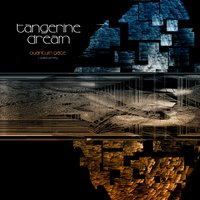 Quantum Gate / Quantum Key — Tangerine Dream