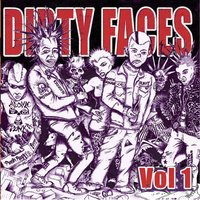 Dirty Faces, Vol. 1 — сборник