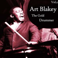 Art Blakey / The Gold Drummer, Vol. 2 — Art Blakey
