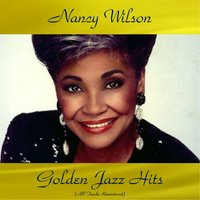 Nancy Wilson Golden Jazz Hits — Nancy Wilson