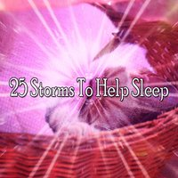 25 Storms To Help Sleep — Thunderstorms