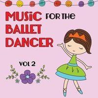 Music for the Ballet Dancer, Vol. 2 — Kimbo Children's Music
