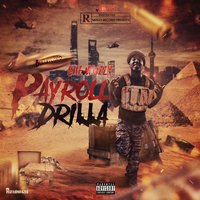 Payroll Drilla — Que Mozzy