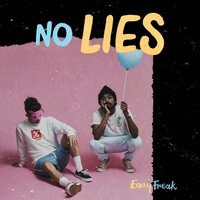 no LIES — EASY FREAK