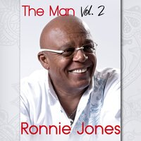 The Man, Vol. 2 — Ronnie Jones