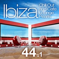 Ibiza Chill out and Cafe Lounge Pearls 44.1 — сборник