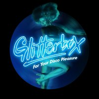 Glitterbox - For Your Disco Pleasure — Simon Dunmore