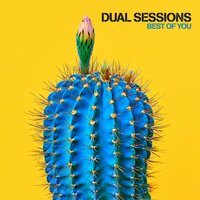Best of You — Dual Sessions