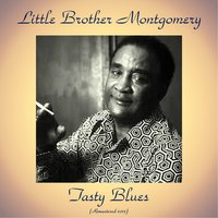 Tasty Blues — Little Brother Montgomery