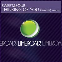 Thinking of You Remixes — Sweet & Sour