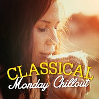 Classical Monday Chillout — Clint Mansell, Thomas Newman, Ludovico Einaudi, Ólafur Arnalds, Yiruma, Martin Jacoby