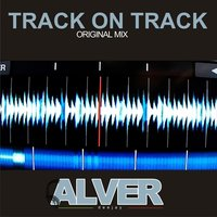 Track on Track — Alver deejay