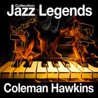 Jazz Legends Collection — Coleman Hawkins