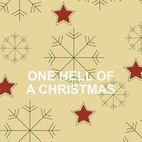 One Hell of a Christmas — сборник