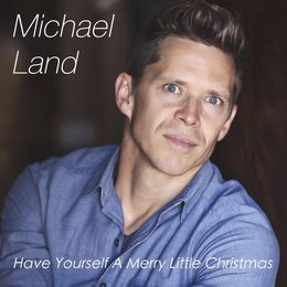 Have Yourself a Merry Little Christmas — Michael Land