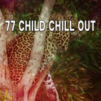 77 Child Chill Out — Relajacion Del Mar