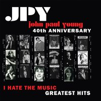 I Hate the Music — John Paul Young