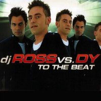 To the Beat — DY, Dj Ross, DJ Ross, DY