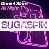All Night — Daniel Slam