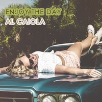 Enjoy The Day — Al Caiola