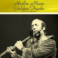 Herbie Mann Golden Tracks — Herbie Mann, Buddy Colette / Sam Most Quintet