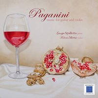 Paganini, Music for Guitar and Violin — Federica Mosa, Giuseppe Spalletta, Federica Mosa, Giuseppe Spalletta, Никколо Паганини