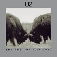 The Best Of 1990-2000 & B-Sides — U2