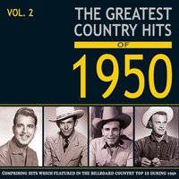 Greatest Country Hits of 1950, Vol. 2 — сборник