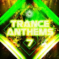 Trance Anthems 7 — сборник