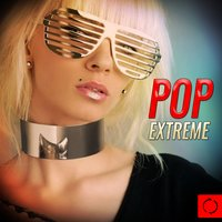Pop Extreme — The Vocal Masters