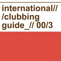International Clubbing Guide, Vol.03 — сборник