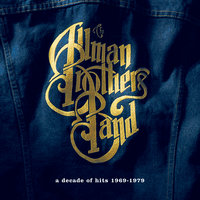 A Decade Of Hits 1969-1979 — The Allman Brothers Band