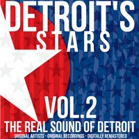 Detroit's Stars: The Real Sound of Detroit, Vol. 2 — сборник