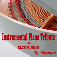 Instrumental Piano Tribute to Elton John: Rocketman — Steven C