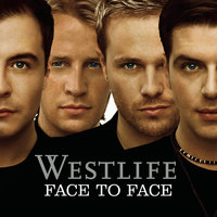 Face To Face — Westlife