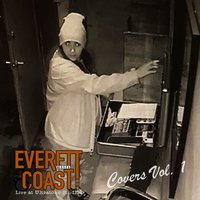 Everett Covers Vol. 1 — Everett Coast