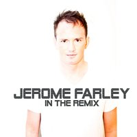 In the Remix, Vol. 1 — Jerome Farley