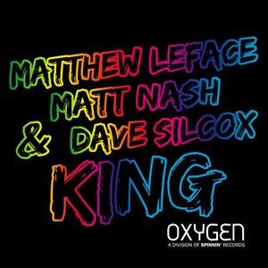 Matt Nash, Dave Silcox, Matthew Leface - King